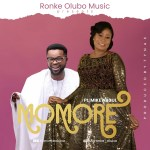 DOWNLOAD MUSIC : Ronke Olubo – Momore ft. Mike Abdul