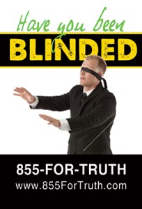"""""""Have you been blinded"""" mall message"""