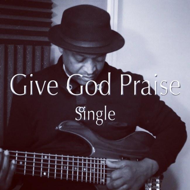 Give_God_Praise.jpg
