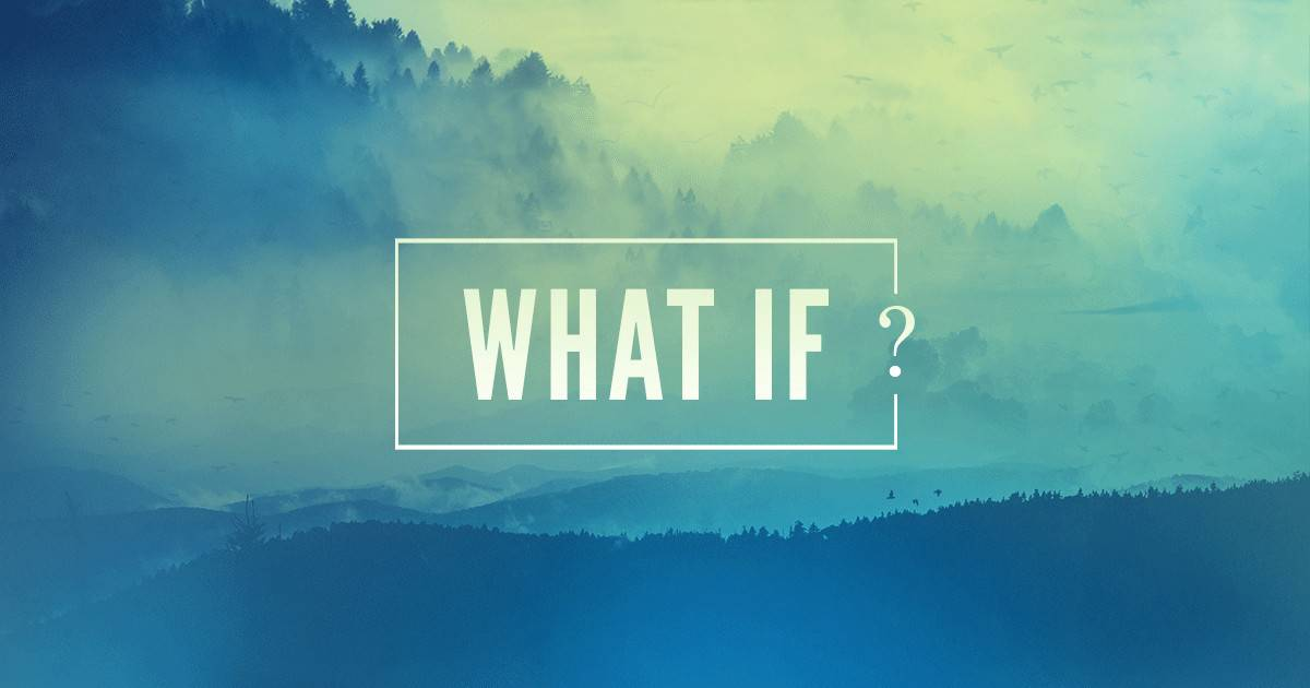 Image result for what if