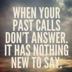 The Past is calling, Don't answer