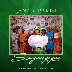 DOWNLOAD MP3: Anita Barth – Soyayya