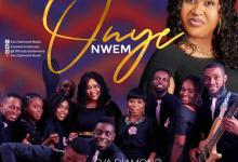 DOWNLOAD Mp3: Onye Nwem – Eva Diamond Ft. Worship Wonder Crew