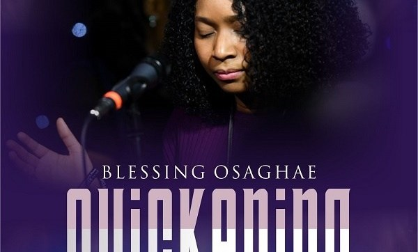 DOWNLOAD MP3: Quickening [Live] – Blessing Osaghae