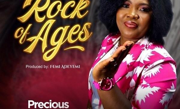 DOWNLOAD MP3: Rock Of Ages – Precious Yaya