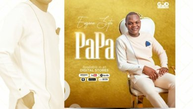 DOWNLOAD MP3: Eugene Zuta – PaPa (My Father)