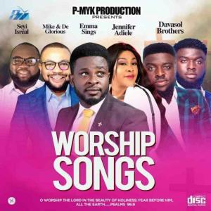 P-Myk MIXTAPE Worship Songs