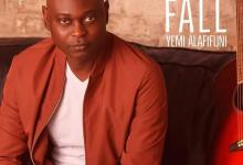 DOWNLOAD MP3: Chains Fall – Yemi Alafifuni