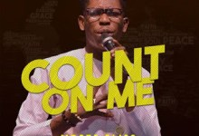 DOWNLOAD MP3: Count On Me – Moses Bliss