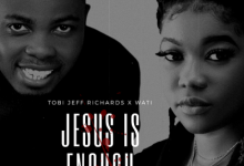 DOWNLOAD: Jesus Is Enough – Tobi Jeff Richards Ft. Wati Ehidiamen