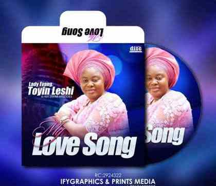 DOWNLOAD ALBUM: My Love Song – Lady Evang. Toyin Leshi