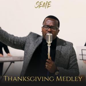 DOWNLOAD MP3: Thanksgiving Medley – Seme