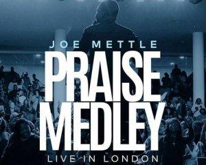 DOWNLOAD MP3: Joe Mettle – Praise Medley
