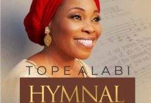 DOWNLOAD MP3: Tope Alabi – Eyin Oluwa Halleluyah