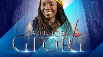 DOWNLOAD MP4: Carrier Of His Glory – Ada Treasure
