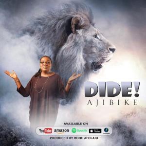 DOWNLOAD MP3: Dide – Ajibike