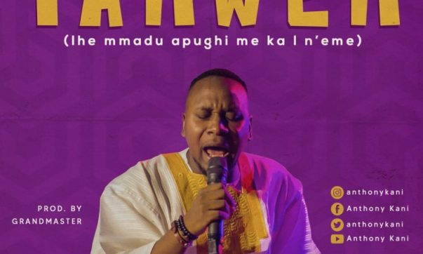DOWNLOAD MP3: Yahweh – Anthony Kani