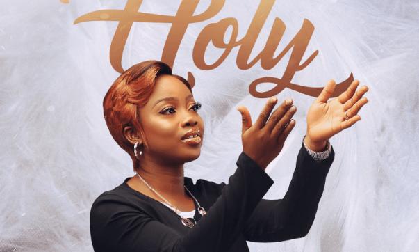 DOWNLOAD MP3: Holy – Oluwatoyin