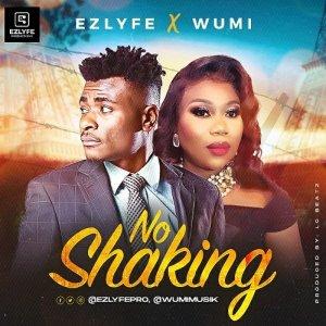 DOWNLOAD MP3: No Shaking – Ez Lyfe Ft. Wumi