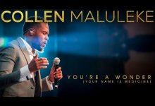 Collen Maluleke – You're A Wonder (DOWNLOAD MP3)
