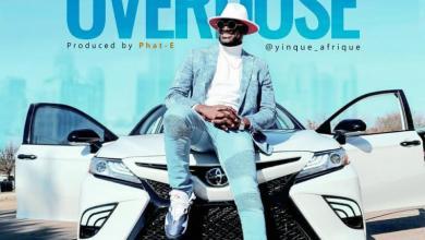 DOWNLOAD MP3: YinQue AfriQue – Overdose