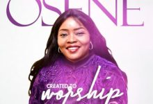 Created To Worship – Osene DOWNLOAD MP3