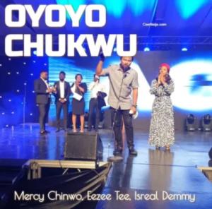 Mercy Chinwo & Israel Dammy – Oyoyo Chukwu (Mp3 Download)