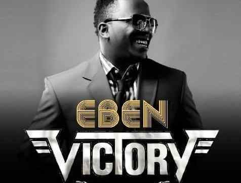 DOWNLOAD MP3: Eben – Victory