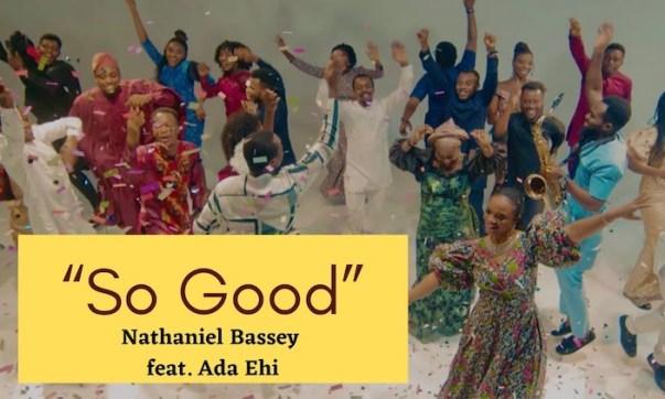 So Good – Nathaniel Bassey ft. Ada Ehi (DOWNLOAD MP3)