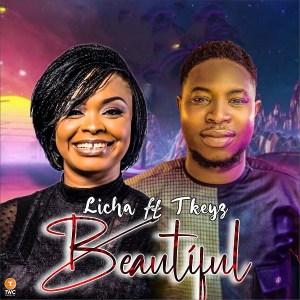 DOWNLOAD MP3: Beautiful – Licha Ft. TKeyz