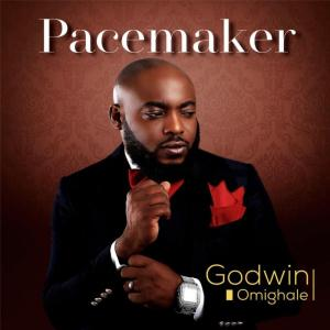 DOWNLOAD MP3: Godwin Omighale – Pacemaker