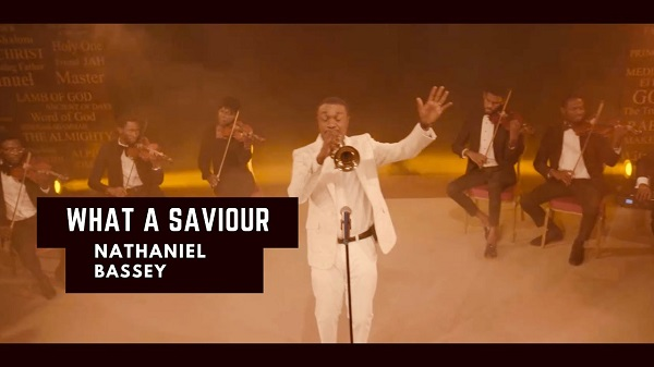 DOWNLOAD MP3: What A Saviour – Nathaniel Bassey