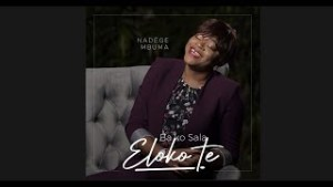 DOWNLOAD: Nadège Mbuma – Bako Sala Eloko Te (Audio & Lyrics)