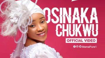 DOWNLOAD MP3: Mama Pure – Osinaka chukwu
