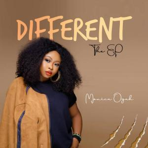 DOWNLOAD MP3: Monica Ogah – Different
