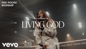 DOWNLOAD MP3: Red Rocks Worship - Living God