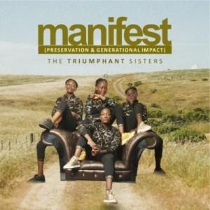 DOWNLOAD MP3: Triumphant Sisters – Manifest