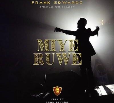 DOWNLOAD MP3: Frank Edwards – Eze Eligwe