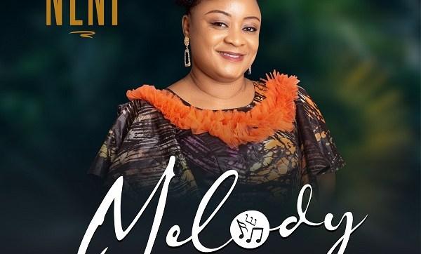DOWNLOAD MP3: Melody – Neni
