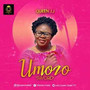 DOWNLOAD Queen Imade – Umozo (Sword)