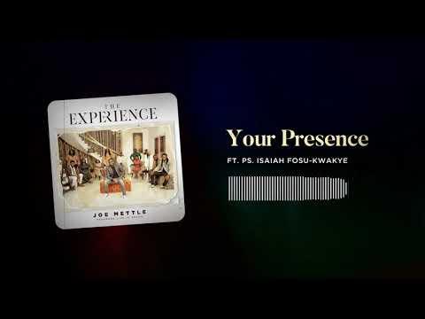 DOWNLOAD MP3: Joe Mettle – Your Presence