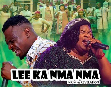 DOWNLOAD MP3: Lee Ka Nma Nma – Mr M & Revelation