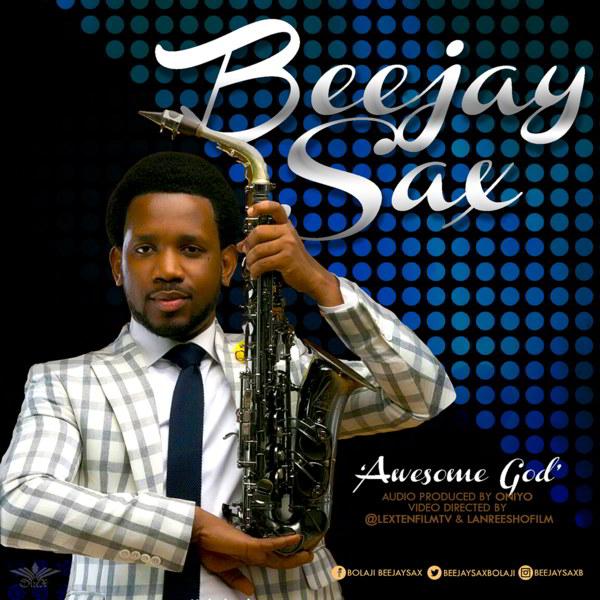 awesome-god-beejaysax