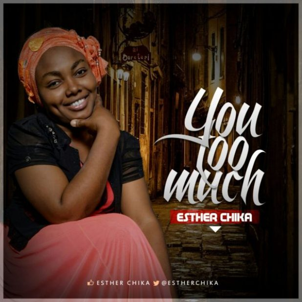 esther-chika-you-too-much