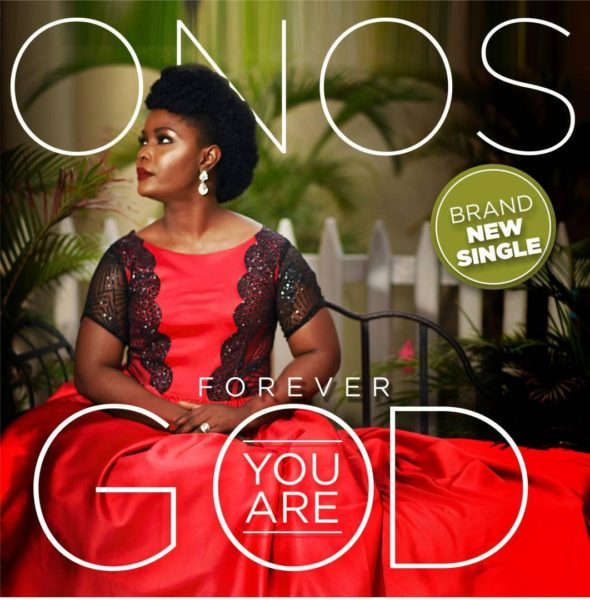 Onos - Forever You Are God