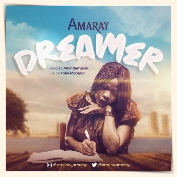 Amaray-Dreamer [Music + Lyrics] Amaray – Dreamer