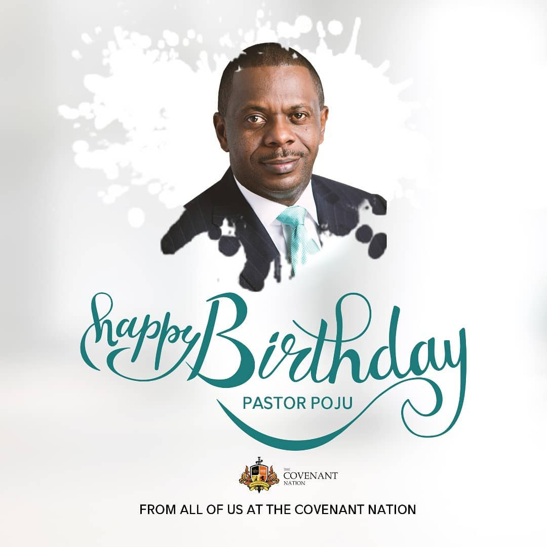Happy 52nd Birthday Celebration To Pastor Poju Oyemade