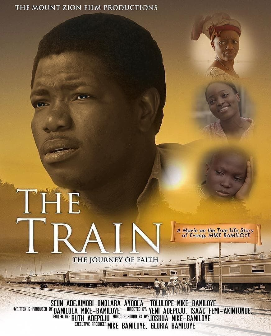 The-Train Mount  Zion Film Releases 'The Train'; A True Life Story Of Mike Bamiloye