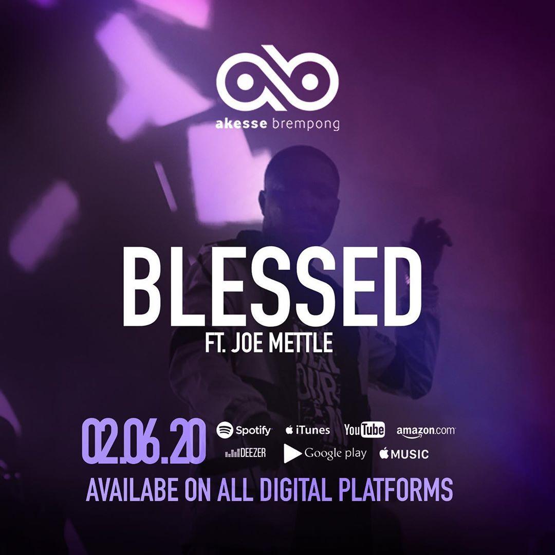 "Blessed-Akesse-Brempong-Ft.-Joe-Mettle [Video] Akesse Brempong - ""Blessed"" ft. Joe Mettle"