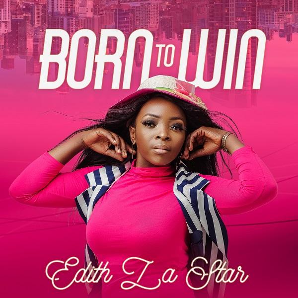 Born To Win - Edith LaStar